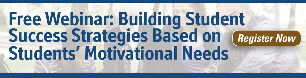 Free webinar: Building Student Success Strategies Based on Students' Motivational Needs