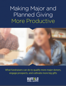 Making Major Giving and Planned Giving More Productive