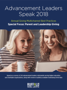 Advancement Leaders Speak 2018: Annual Giving, With a Special Focus on Parent and Leadership Giving