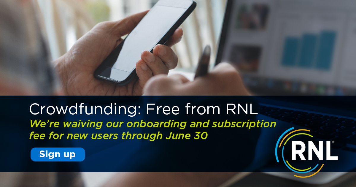 No onboarding & subscription fee for RNL Crowdfunding through June 30.