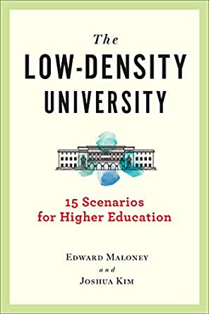 The Low Density University: 15 Fall Scenarios for Higher Education