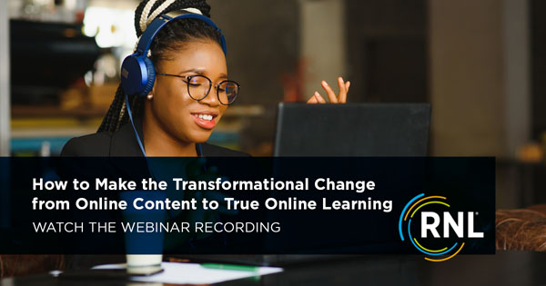 How to Make the Transformational Change from Online Content to True Online Learning